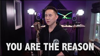 You Are The Reason - Calum Scott | Jason Chen Cover
