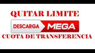 Como quitar el limite de descargas de MEGA