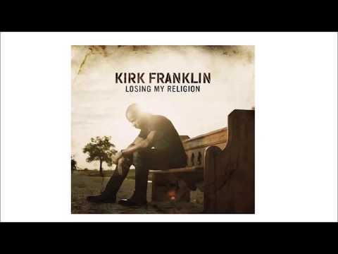 Kirk Franklin - Losing My Religion Lyrics (Lyric Video)