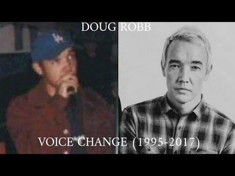 Doug Robb Voice Change (1995-2017)