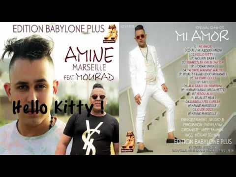 Amine Marseille - Hello  Hello - New Album 2016 Babylone Plus