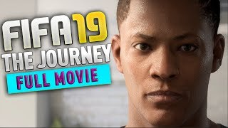 Gambar cover FIFA 19 The Journey 3 Full Movie with ALL Cutscenes and Chapters