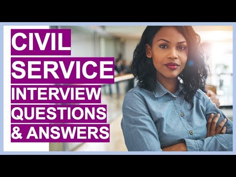 CIVIL SERVICE Interview Questions And Answers! (Civil Service Competency Framework)