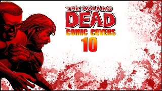 Walking Dead Comic Covers Breakdown #10 What We Become [Covers 55-60]