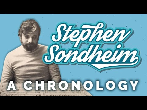 Stephen Sondheim – A Brief Chronology