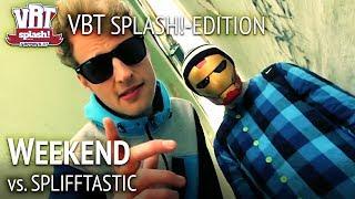 Repeat youtube video Weekend vs. SpliffTastic (feat. Lance Butters) HR2 VBT Splash!-Edition 2012 Viertelfinale