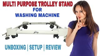 Multi Purpose Trolley Stand | Washing Machine Stand For Midea 6 and 7 KG | Unboxing | Setup | Hindi