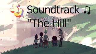 Repeat youtube video Steven Universe Soundtrack ♫ - The Hill