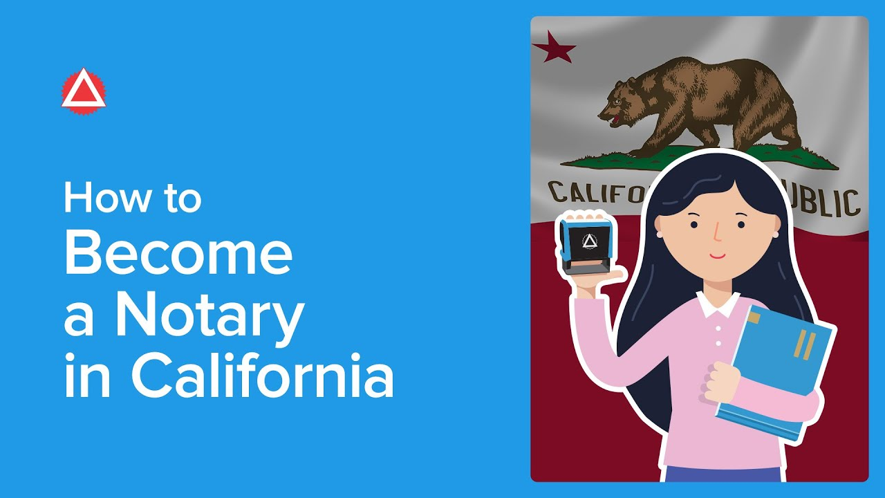 How To Become A Notary Public In California Nna