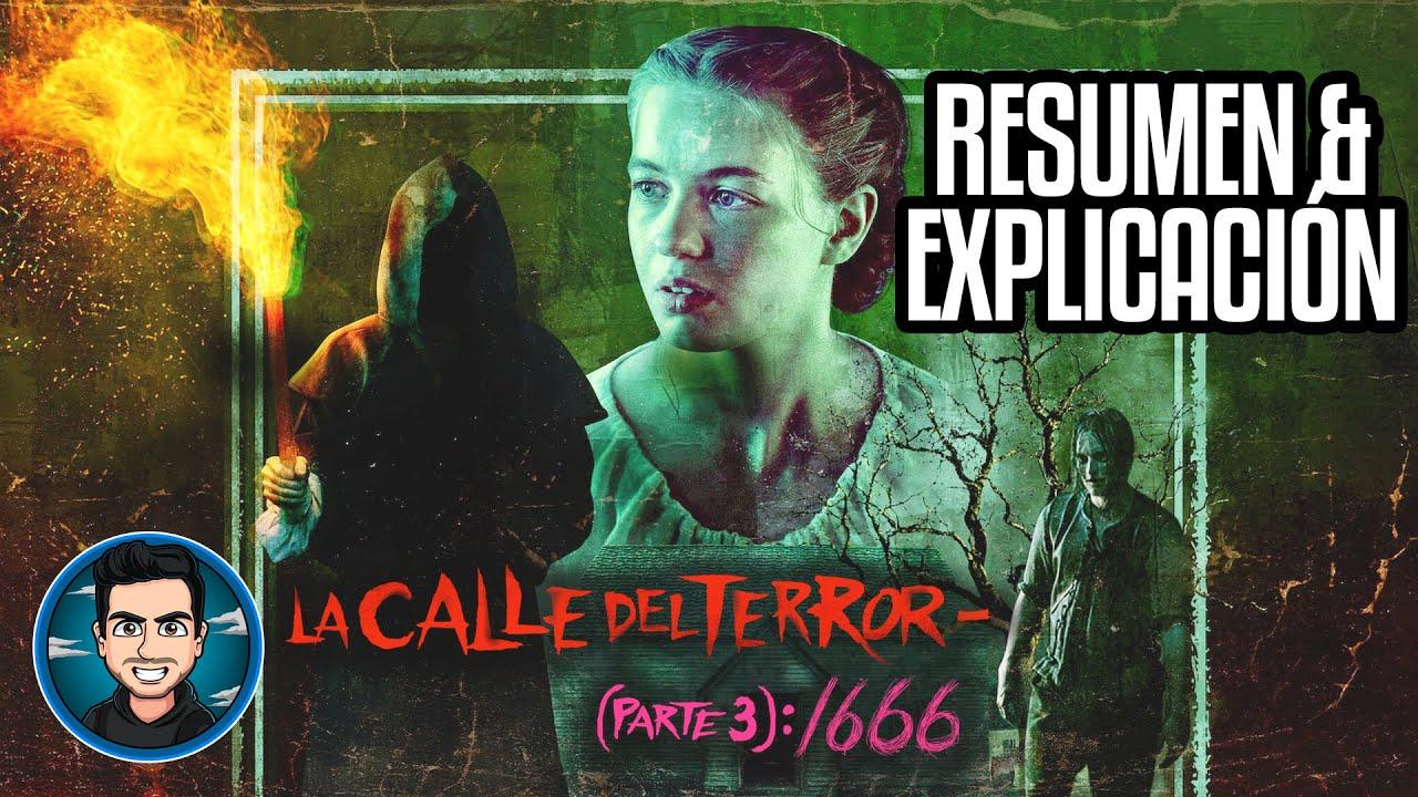 Resumen Y Explicacion La Calle Del Terror Parte 3 1666 (Fear Street Part 3 1666 - 2021)