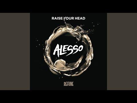 Raise Your Head (Original)