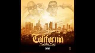 Malow Mac - California Ft. King Lil G X Samantha