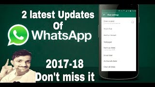 [2017]WhatsApp Latest Updates Or Tricks You Need To Know   Must Watch  