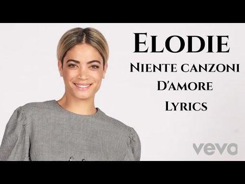 Elodie Niente Canzoni D Amore Lyrics Youtube