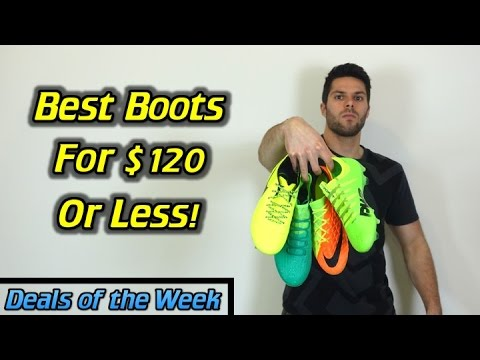 Best Soccer Cleats/Football Boots for $120 or Less! - Deals of the Week