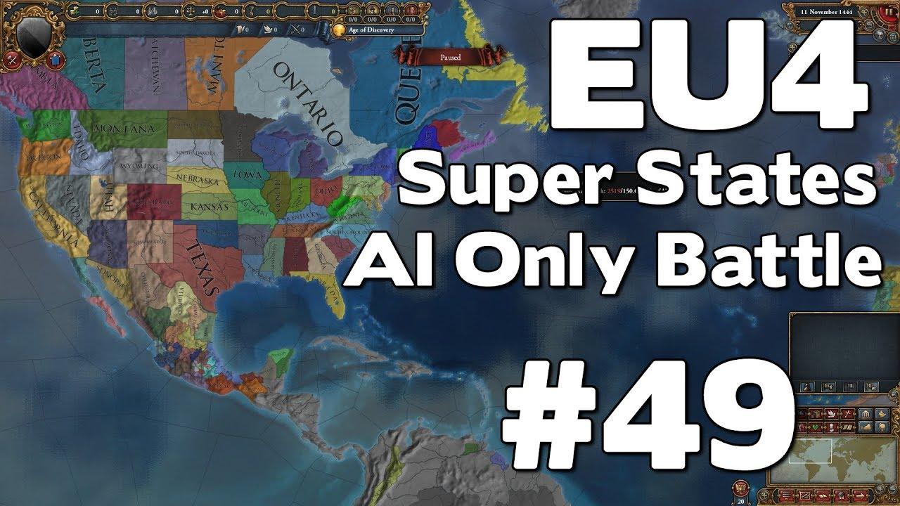 EU4 Super States AI Only Battle (Europa Universalis IV Super States Mod) #49