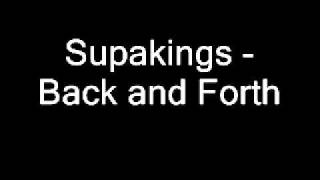 Supakings - Back and Forth (Extended Mix)