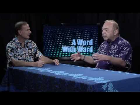 Word With Ward with guest Governor John Waiheʻe III