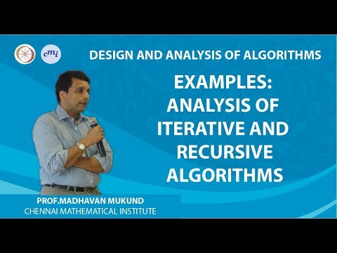 Examples: Analysis of iterative and recursive algorithms