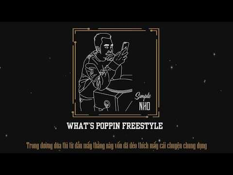WHAT'S POPPIN FREESTYLE - NHO ( OFFICIAL LYRIC VIDEO )