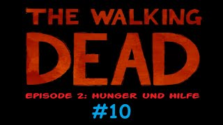 THE WALKING DEAD 1  #10 Ein besonderes frisches Festessen - Let