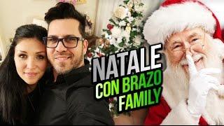NATALE CON BRAZO FAMILY !!!
