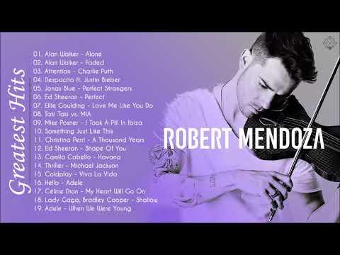 Robert Mendoza Greatest Hits 2020 - Top 20 Pop Violin Songs 2020 - Robert Mendoza Best Songs