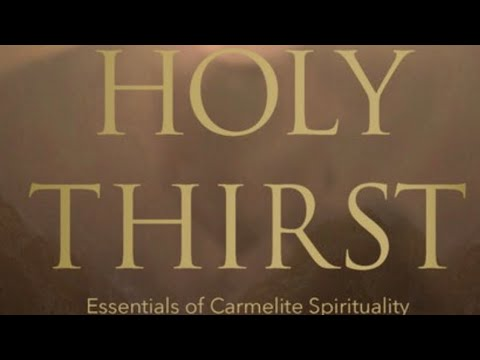Holy Thirst: My Carmelite Review of It!