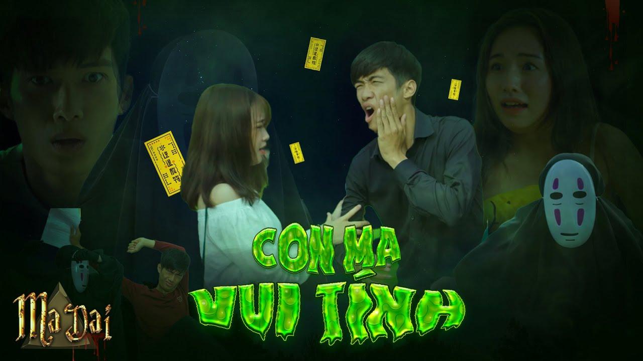 Con Ma Vui Tính | Phần 1 - Không Sợ Ma | MA DAI | Phim Ma Hài Hước Gãy Media