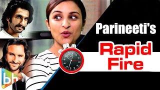 Parineeti chopra's paisa vasool rapid fire on bajrangi bhaijaan | ranveer singh | saif ali khan
