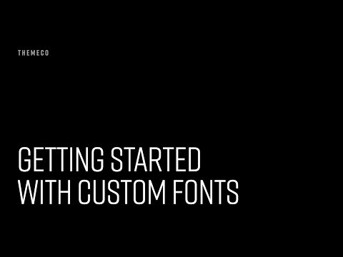 Getting Started With Custom Fonts