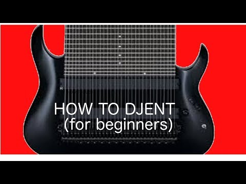 How to Djent (for beginners)