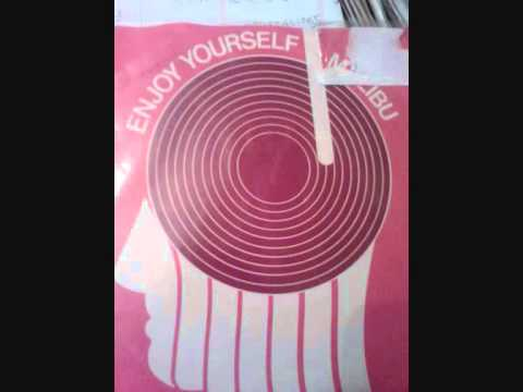 MALIBU - ENJOY YOURSELF PT1 - SOUL - FUNK - BOOGIE.
