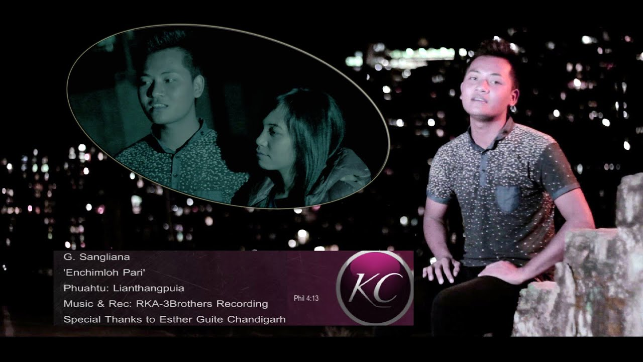 G. Sangliana - Enchimloh Pari (Official Video)