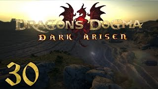 Dragon's Dogma: Dark Arisen PC - 30 - Rise of the Fallen, Salvation, Catacombs
