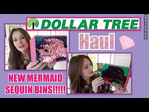 Dollar Tree Haul♡Mermaid Sequins Bin!!! NEW ITEMS
