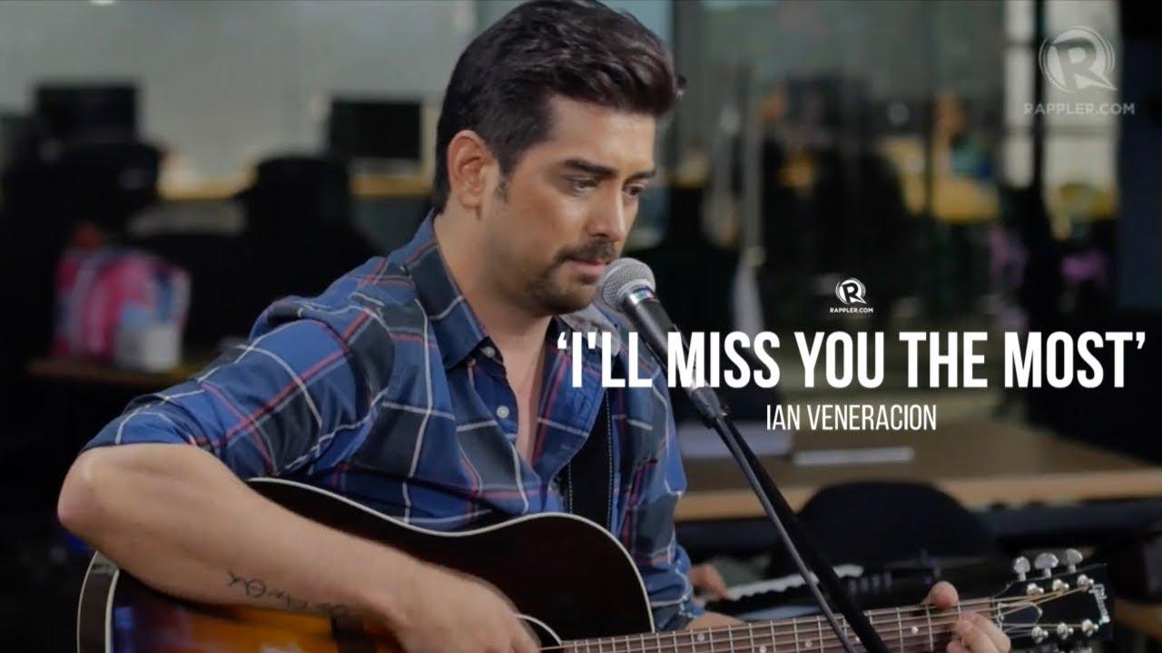 Ian Veneracion Ill Miss You The Most Youtube