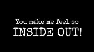 Inside out - Fm static w/ Lyrics