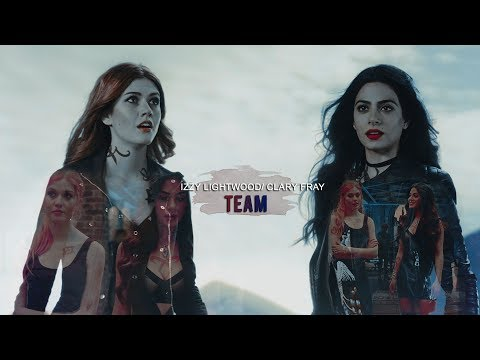 Isabelle Lightwood/ Clary Fray|| ● Team●