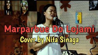 MARPARBUE DO LOJAMI || COVER STYLE VOICE || BY NITA SINAGA