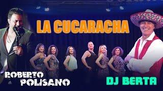 Balli di gruppo - LA CUCARACHA - DJ BERTA & ROBERTO POLISANO  - Nuovo tormentone line dance 2017