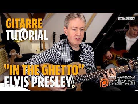 "Songtutorial - ""In the Ghetto"" Elvis Presley- Gitarre und Gesang"