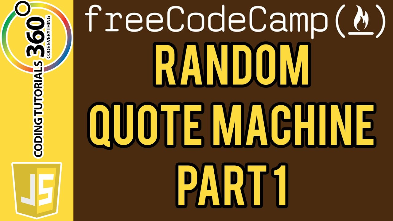 Random Quote Machine Part 1 Front End Projects Free Code Camp