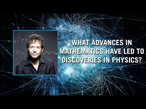 What advances in mathematics have led to discoveries in physics?