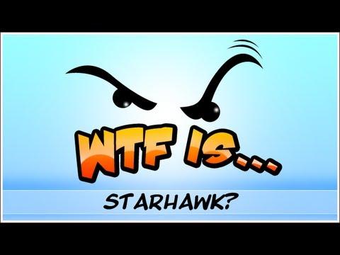 ► WTF Is... - Starhawk ?