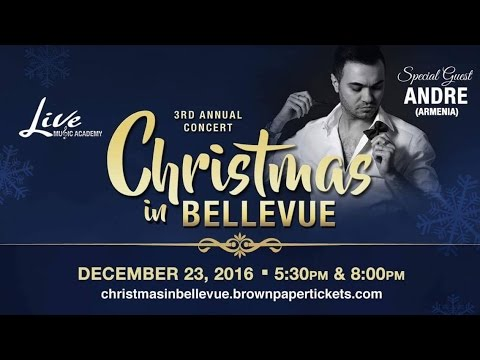 3rd Annual Christmas in Bellevue Concert - special guest ANDRE (Armenia)