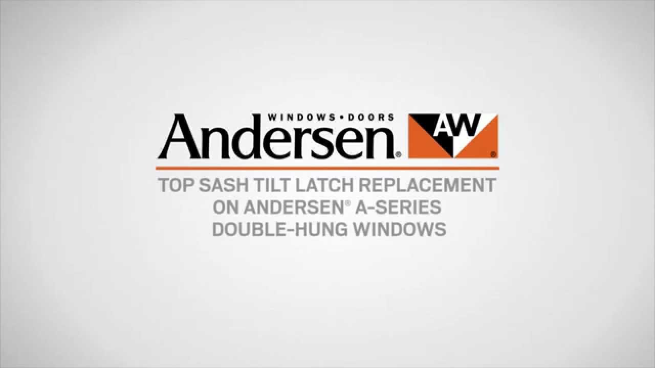 Anderson Replacement Windows >> Top Sash Tilt Latch Replacement on A-Series Double-Hung ...