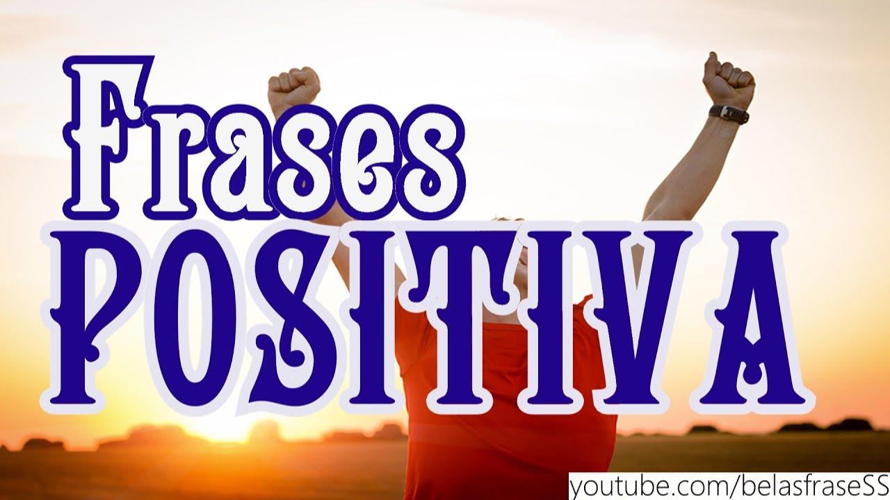 Frases Positivas Para Alegrar Seu Dia Youtube