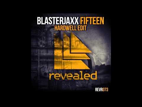 Blasterjaxx - Fifteen (Hardwell Edit) (HD)