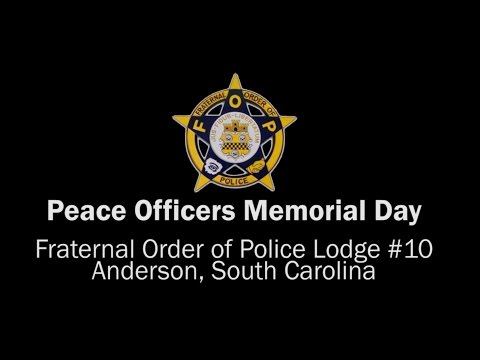 2017 FOP Peace Officers Memorial Day - Anderson County, SC